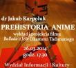Prehistoria anime (wykład + pokaz filmu)