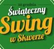 Za darmo: Świąteczny Swing w Skwerze