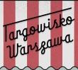 Targowisko Warszawa - wymień, oddaj, sprzedaj, kup!