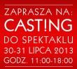 Casting do spektaklu! Aktorzy poszukiwani!