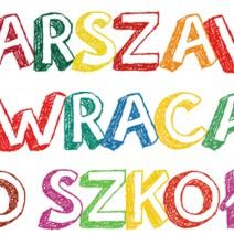 Warszawa wraca do szkoły w Pałacu Kultury i Nauki