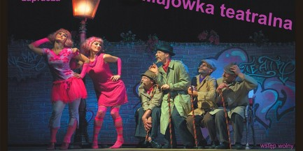 Za darmo: majówka teatralna na Grochowie