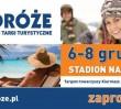 Warszawskie Targi Turystyczne PODRÓŻE na Stadionie Narodowym