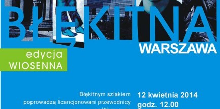 """Za darmo: spacer """"Błękitna Warszawa"""""""